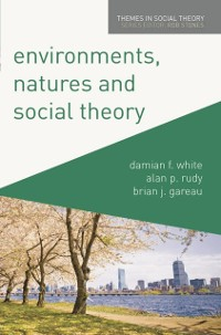 Cover Environments, Natures and Social Theory