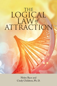 Cover The Logical Law of Attraction