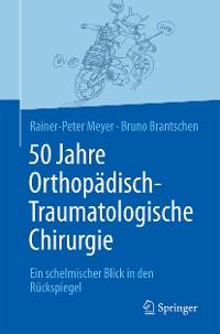 Cover 50 Jahre Orthopädisch-Traumatologische Chirurgie
