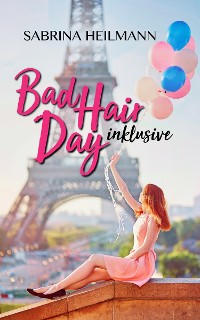 Cover Bad Hair Day inklusive