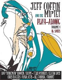 Cover JEFF COFFIN & the MU'TET PLAY ALONG (Bb Saxes)