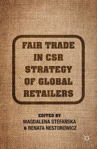 Cover Fair Trade in CSR Strategy of Global Retailers