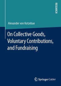 Cover On Collective Goods, Voluntary Contributions, and Fundraising