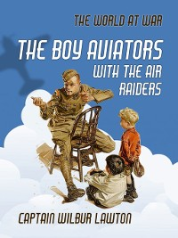 Cover The Boy Aviators with the Air Raiders