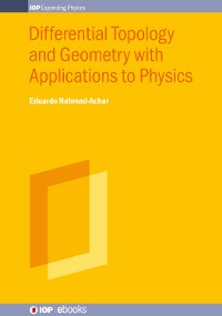 Cover Differential Topology and Geometry with Applications to Physics