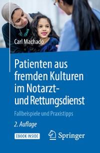 Cover Patienten aus fremden Kulturen im Notarzt- und Rettungsdienst