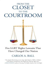 Cover From the Closet to the Courtroom