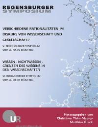 Cover Verschiedene Rationalitäten im Diskurs von Wissenschaft und Gesellschaft?