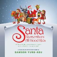 Cover Santa Remembers All Good Kids