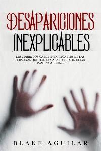 Cover Desapariciones Inexplicables