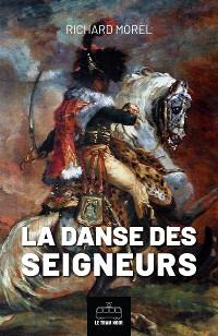Cover La danse des seigneurs