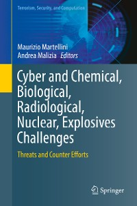 Cover Cyber and Chemical, Biological, Radiological, Nuclear, Explosives Challenges