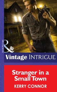 Cover Stranger In A Small Town (Mills & Boon Intrigue) (Shivers (Intrigue), Book 6)