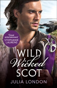 Cover Wild Wicked Scot (The Highland Grooms, Book 1)