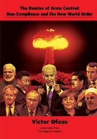 Cover The Demise of Arms Control