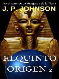 Cover El Quinto Origen 2. Nefer Nefer Nefer