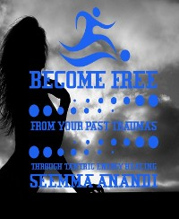 Cover Become free from your past traumas through tantric energy healing