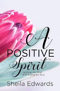 Cover A Positive Spirit