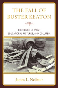 Cover The Fall of Buster Keaton