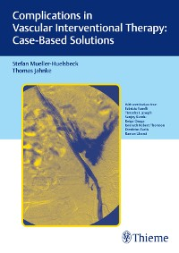Cover Complications in Vascular Interventional Therapy: Case-Based Solutions