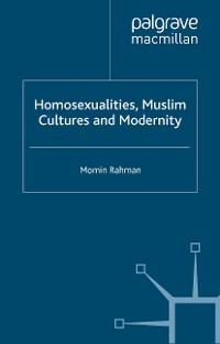 Cover Homosexualities, Muslim Cultures and Modernity