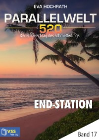 Cover Parallelwelt 520 - Band 17 - End-Station
