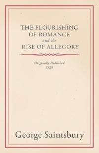 Cover Flourishing of Romance and the Rise of Allegory