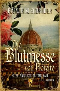 Cover Die Blutmesse von Florenz