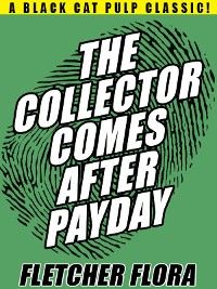 Cover The Collector Comes After Payday