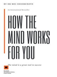 Cover How The Mind Works For You