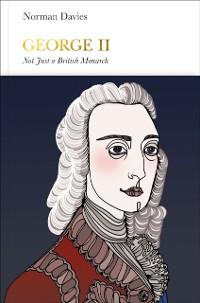 Cover George II (Penguin Monarchs)