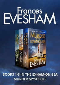 Cover Exham-on-Sea Murder Mysteries 1-3