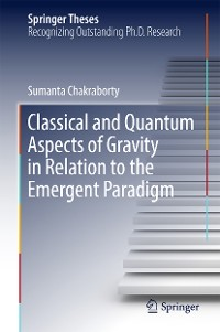 Cover Classical and Quantum Aspects of Gravity in Relation to the Emergent Paradigm