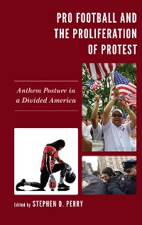Cover Pro Football and the Proliferation of Protest