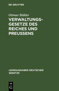 Cover Verwaltungsgesetze des Reiches und Preußens