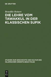 Cover Die Lehre vom tawakkul in der klassischen Sufik