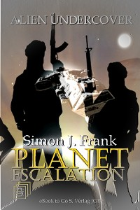Cover Alien Untercover (Planet Escalation 3)