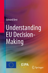 Cover Understanding EU Decision-Making