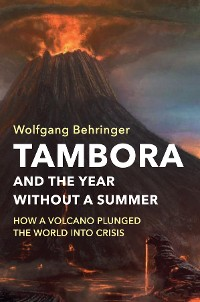 Cover Tambora and the Year without a Summer