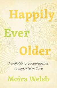 Cover Happily Ever Older