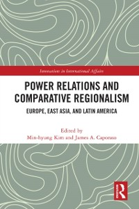 Cover Power Relations and Comparative Regionalism