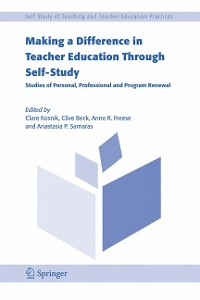 Cover Making a Difference in Teacher Education Through Self-Study