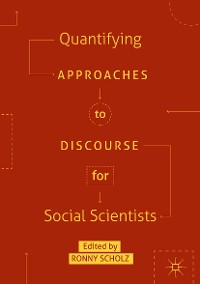 Cover Quantifying Approaches to Discourse for Social Scientists