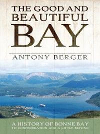 Cover The Good and Beautiful Bay