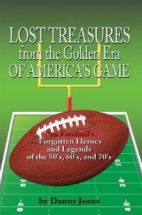 Cover Lost Treasures from the Golden Era of America's Game