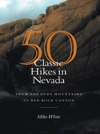 Cover 50 Classic Hikes In Nevada