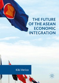 Cover The Future of the ASEAN Economic Integration