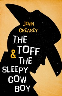 Cover Toff and the Sleepy Cowboy
