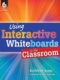Cover Using Interactive Whiteboards in the Classroom