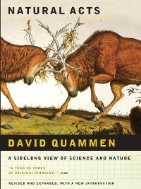 Cover Natural Acts: A Sidelong View of Science and Nature